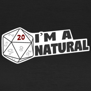 I'm A Natural 20 - Women's T-Shirt