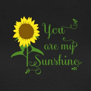 You are my sunshine - Maglietta da donna