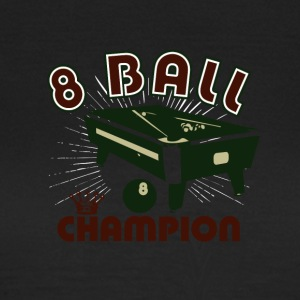 8 Bälle Champion 01 - Frauen T-Shirt
