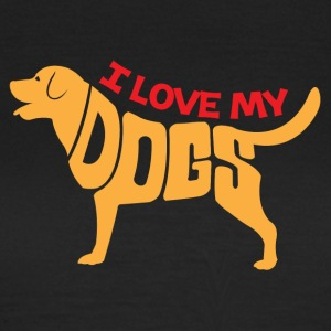 I love my dog - Vrouwen T-shirt