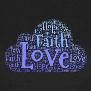 Hope Faith Love - Women's T-Shirt