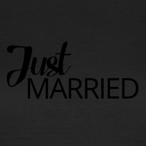 Wedding / Marriage: Just Married - Women's T-Shirt