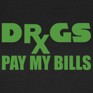 Pharmazie / Apotheker: Drugs pay my bills - Frauen T-Shirt