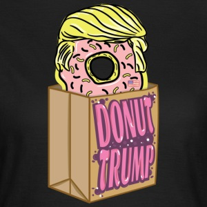 Donut donut Trump - Women's T-Shirt