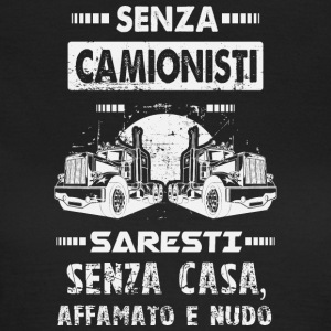 Camionisti - Dame-T-shirt