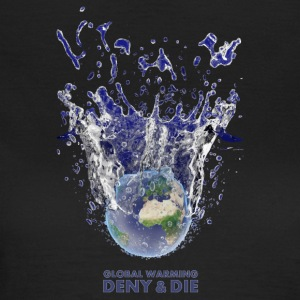 DENY AND DIE - 01 - Frauen T-Shirt