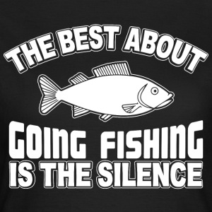Fishing in Silence - Women's T-Shirt