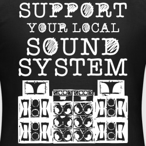 SUPPORT YOUR LOCAL SOUNDSYSTEM - Frauen T-Shirt