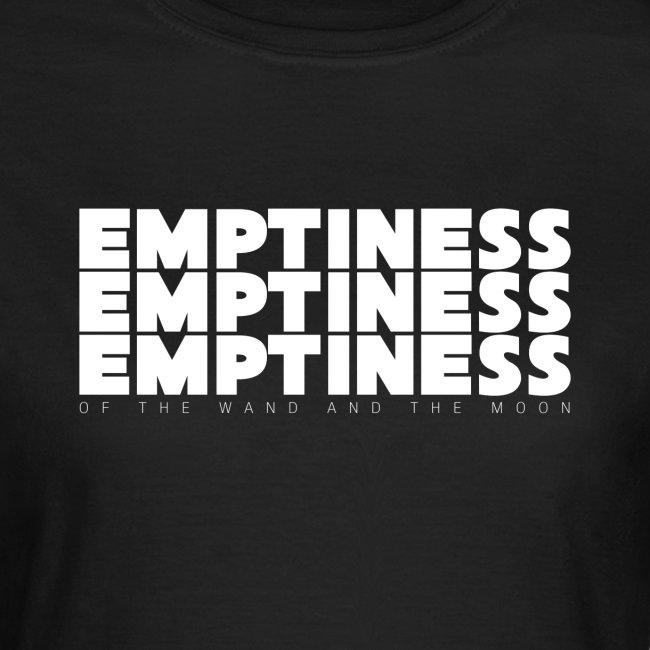 emptiness emptiness emptiness