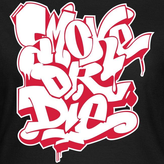 Smoke or Die (Style)