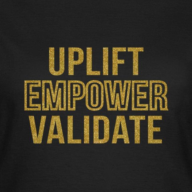 Uplift Empower Validate