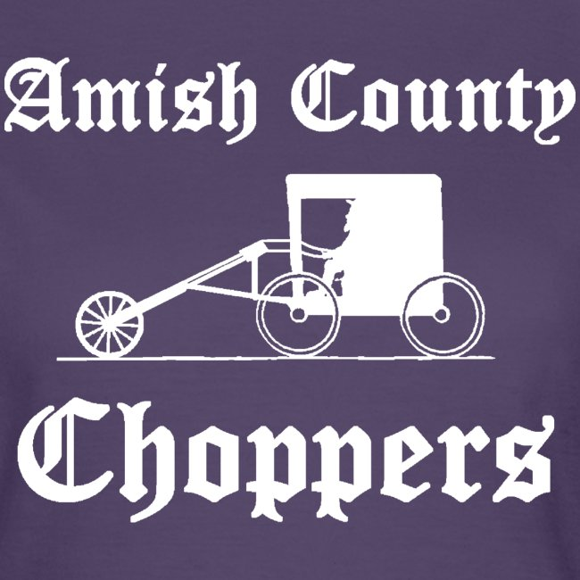 Amish County Choppers