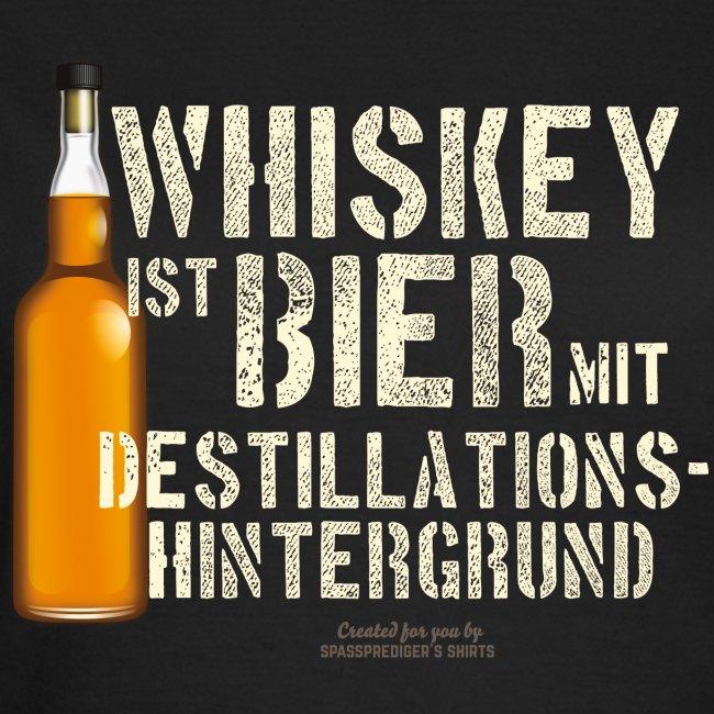 Whisky T Shirt Whiskey ist Bier