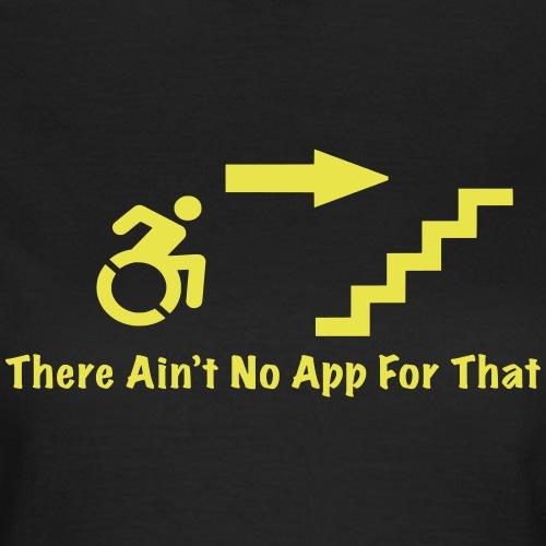 Rolstoel gebruiker die de trap op wil - Vrouwen T-shirt
