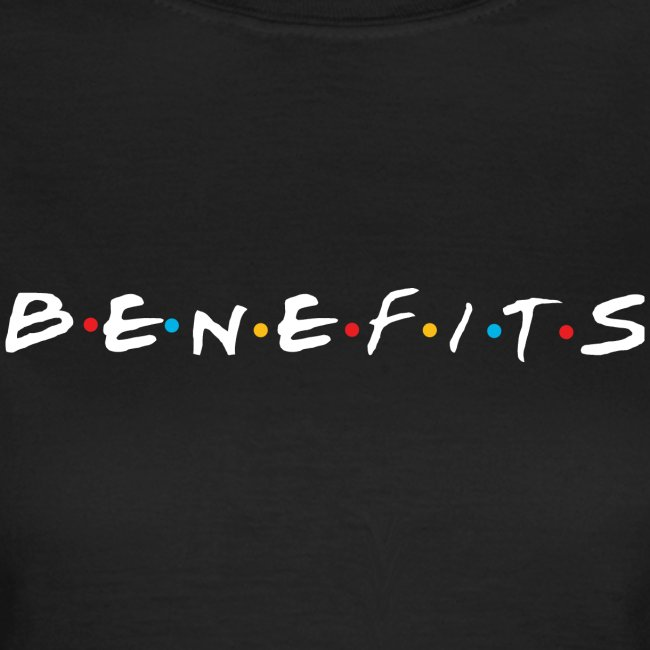 BENEFITS white edition