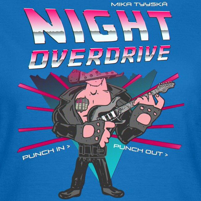 Tyyskä Night Overdrive