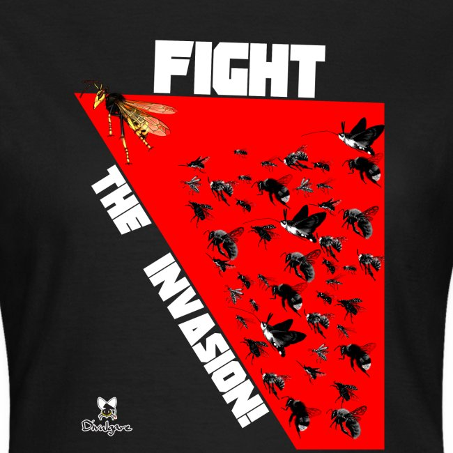 FIGHT THE INVASION