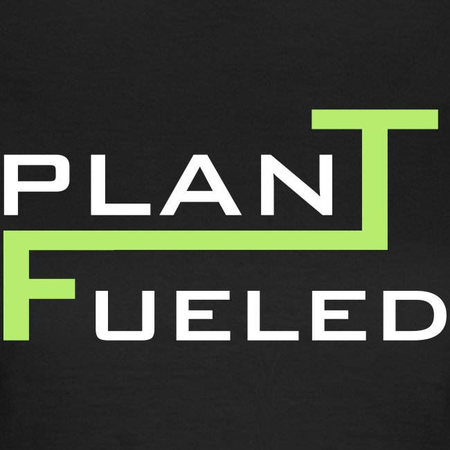 PLANT FUELED