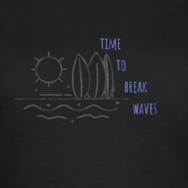 Time to break waves