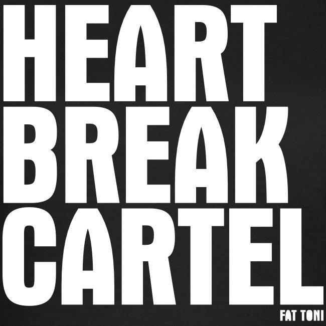 HEARTBREAK CARTEL