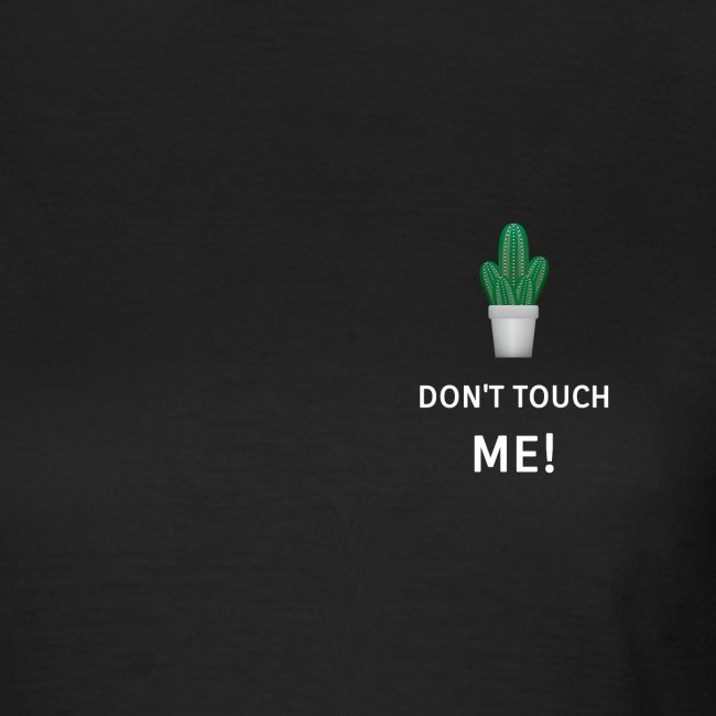 Do not touch me, cactus, cactuses, cactus plant