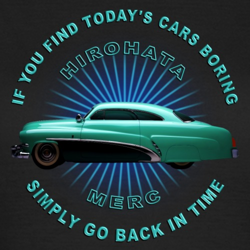 If you find today's cars boring - Vrouwen T-shirt