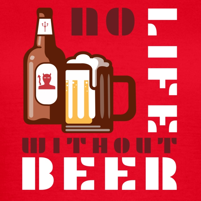 No life without beer