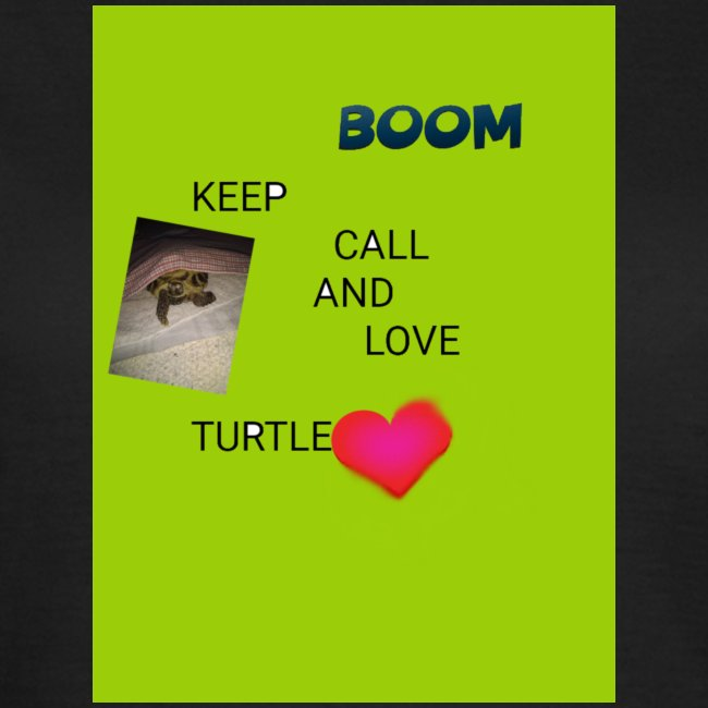 Keep call and love turtle