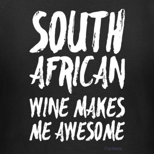 Win e shirt South African wine makes me white - Frauen T-Shirt