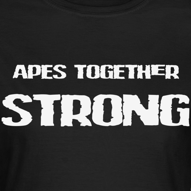 APES TOGETHER STRONG