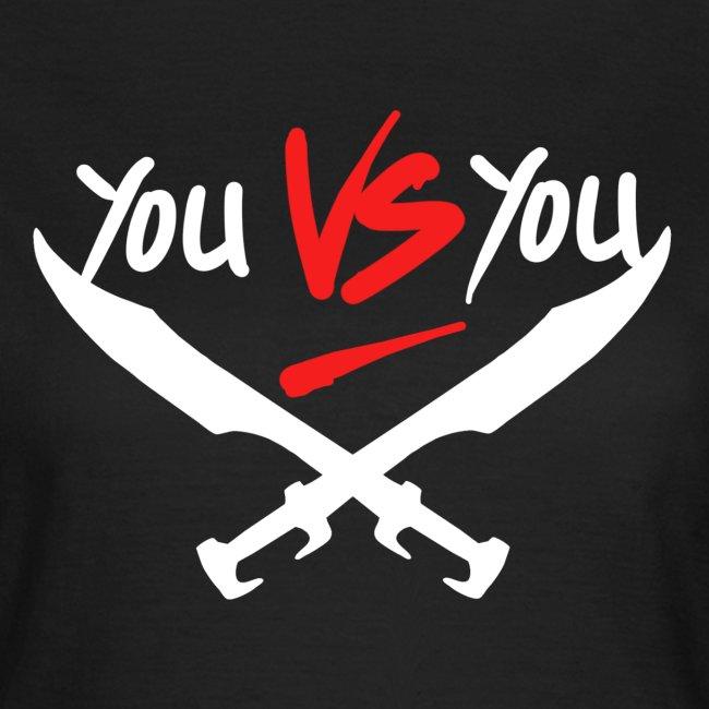 Du gegen Dich!