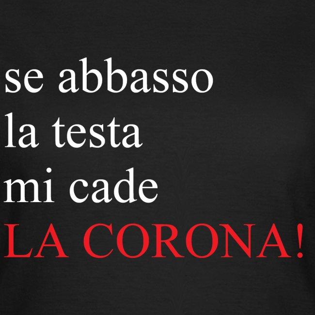 LA CORONA!
