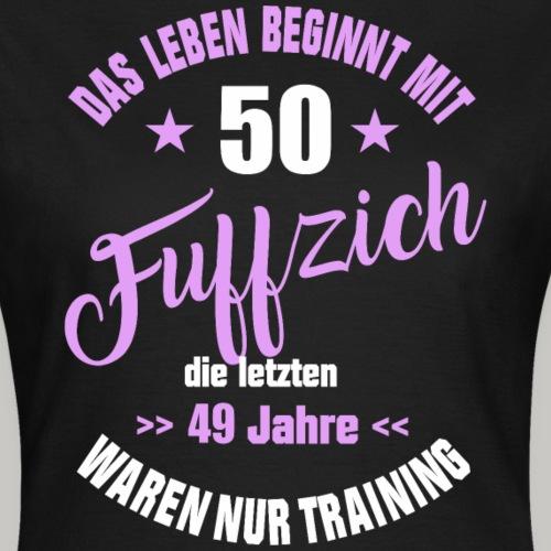 50 geburtstag frau geschenk t shirt nur training - Frauen T-Shirt