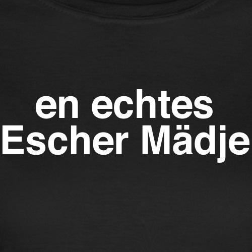 En echtes Escher Mädje - Frauen T-Shirt