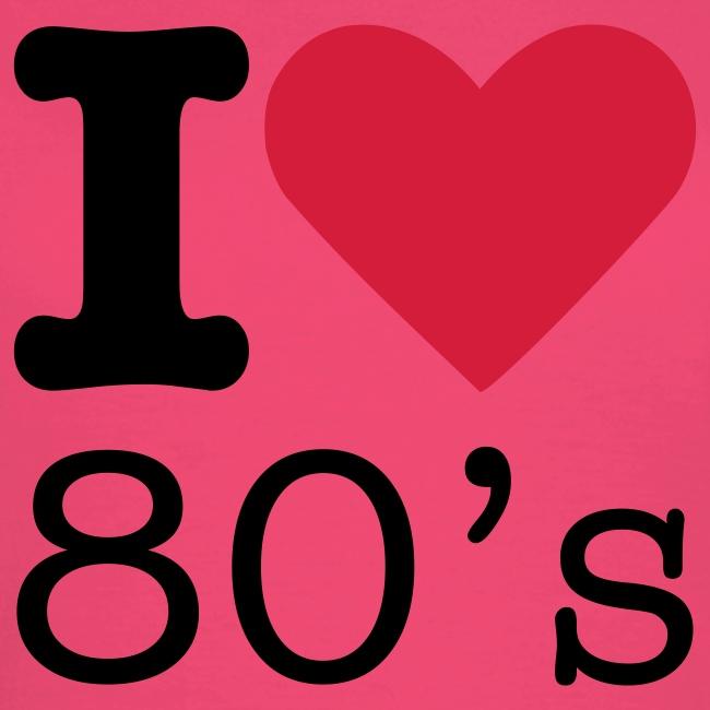 I Love 80 s