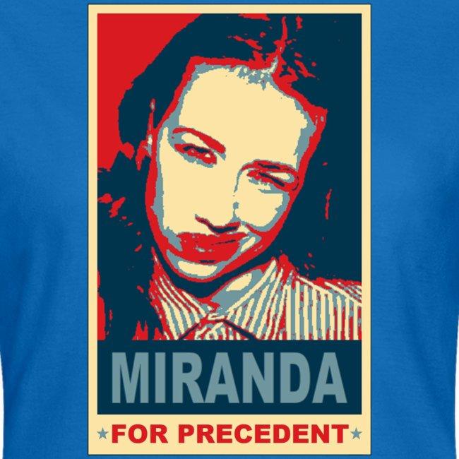 tshirt miranda for precedent