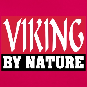 Viking by Nature - Dame-T-shirt