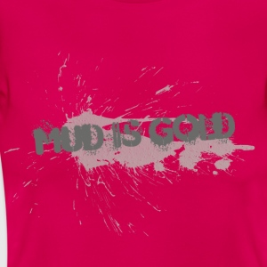 mud_is_gold - Dame-T-shirt
