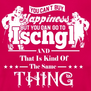 YOU CANT BUY HAPINESS ISCHGL white - Women's T-Shirt