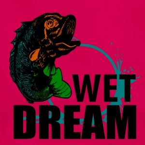Wet Dream - Fishing - Frauen T-Shirt