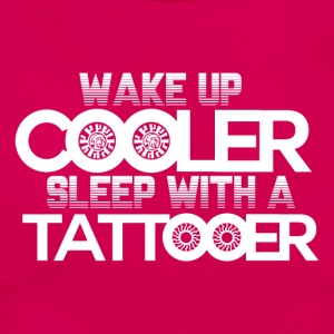 Wake Up Cooler! - Tattoo - Women's T-Shirt