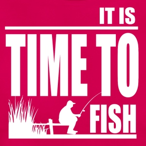 Time to Fish - Fishing - Frauen T-Shirt