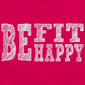 Be fit be happy - Women's T-Shirt