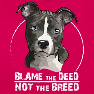AMERICAN STAFFORDSHIRE TERRIER blame the deed - Women's T-Shirt