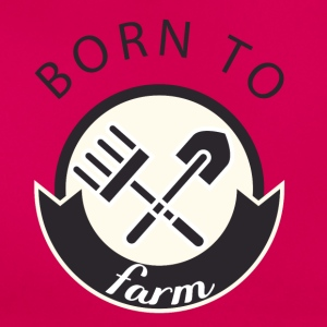 Agriculteur / producteur /: Born To Farm. - T-shirt Femme