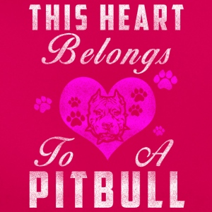 My heart belongs to my Pitbull - Women's T-Shirt