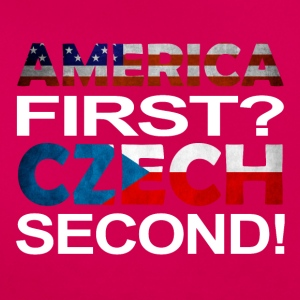 America first Czech second - Frauen T-Shirt