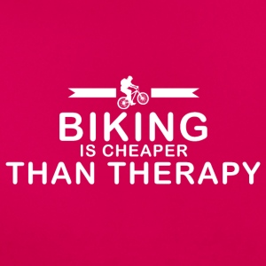 Biking is cheaper than therapy - Women's T-Shirt