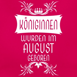 Königinnen August - Frauen T-Shirt