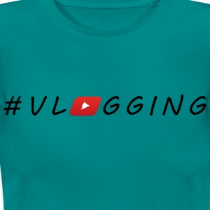 YouTube #Vlogging - Frauen T-Shirt